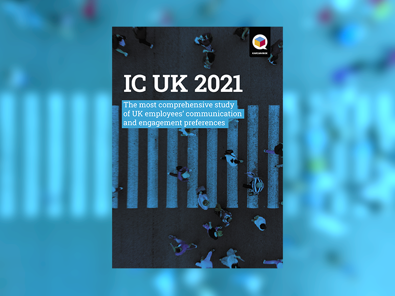 IC UK 2021 - The most comprehensive study of UK employees' communications and engagement preferences