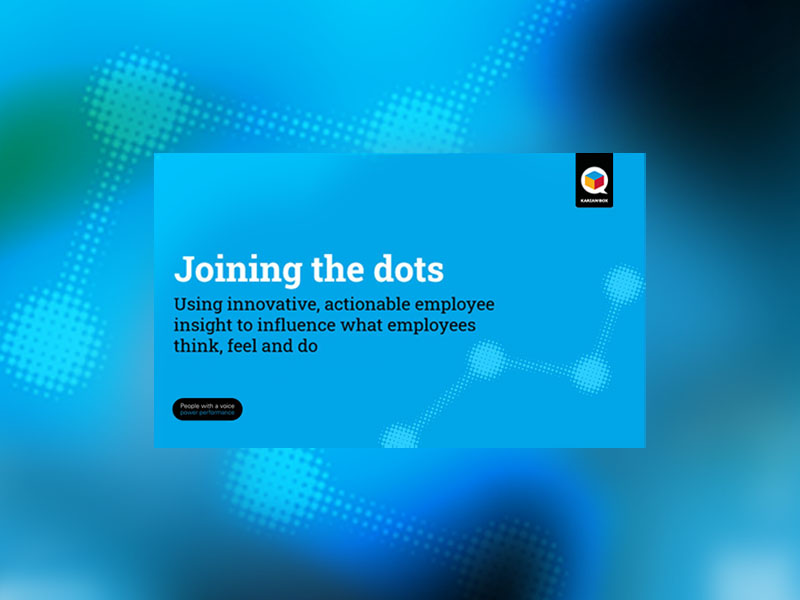 Joining the dots - using innovative, actionable employee insight to influence what employees think, feel and do